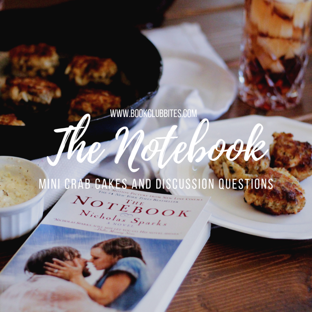 The Notebook Book Club Questions and Recipe