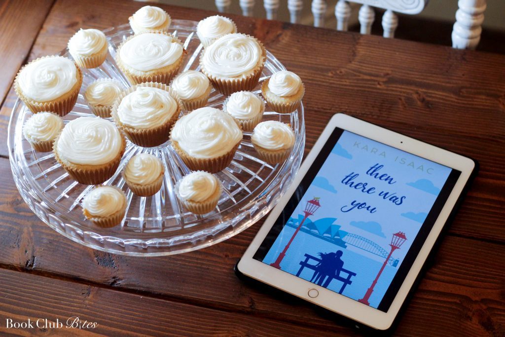 Then There was You by Kara Isaac Book Club Questions and Recipe Vanilla Cupcakes