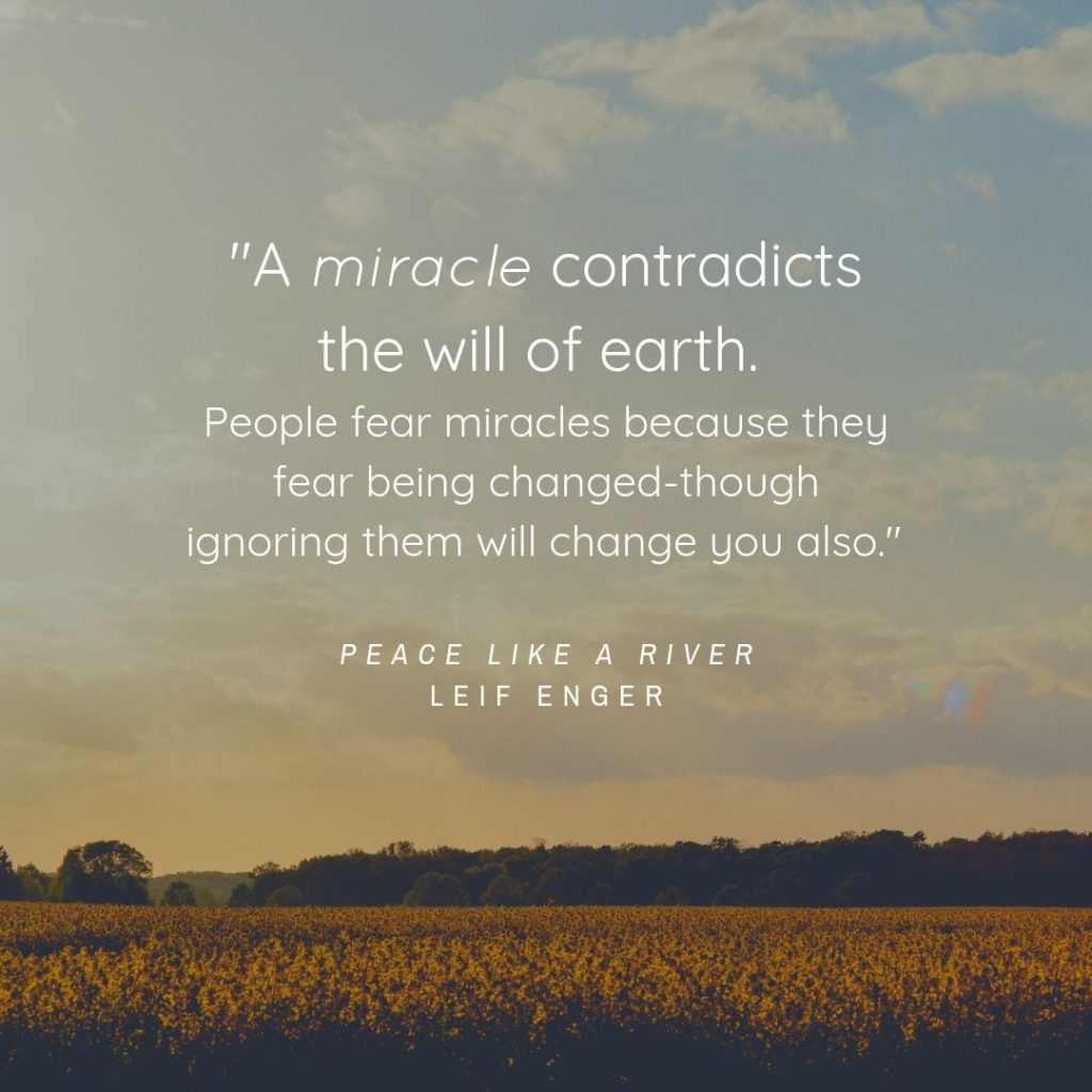 Peace Like a River Quote
