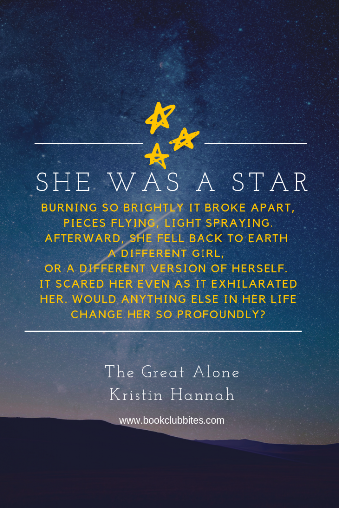 The Great Alone Quote - She was a Star