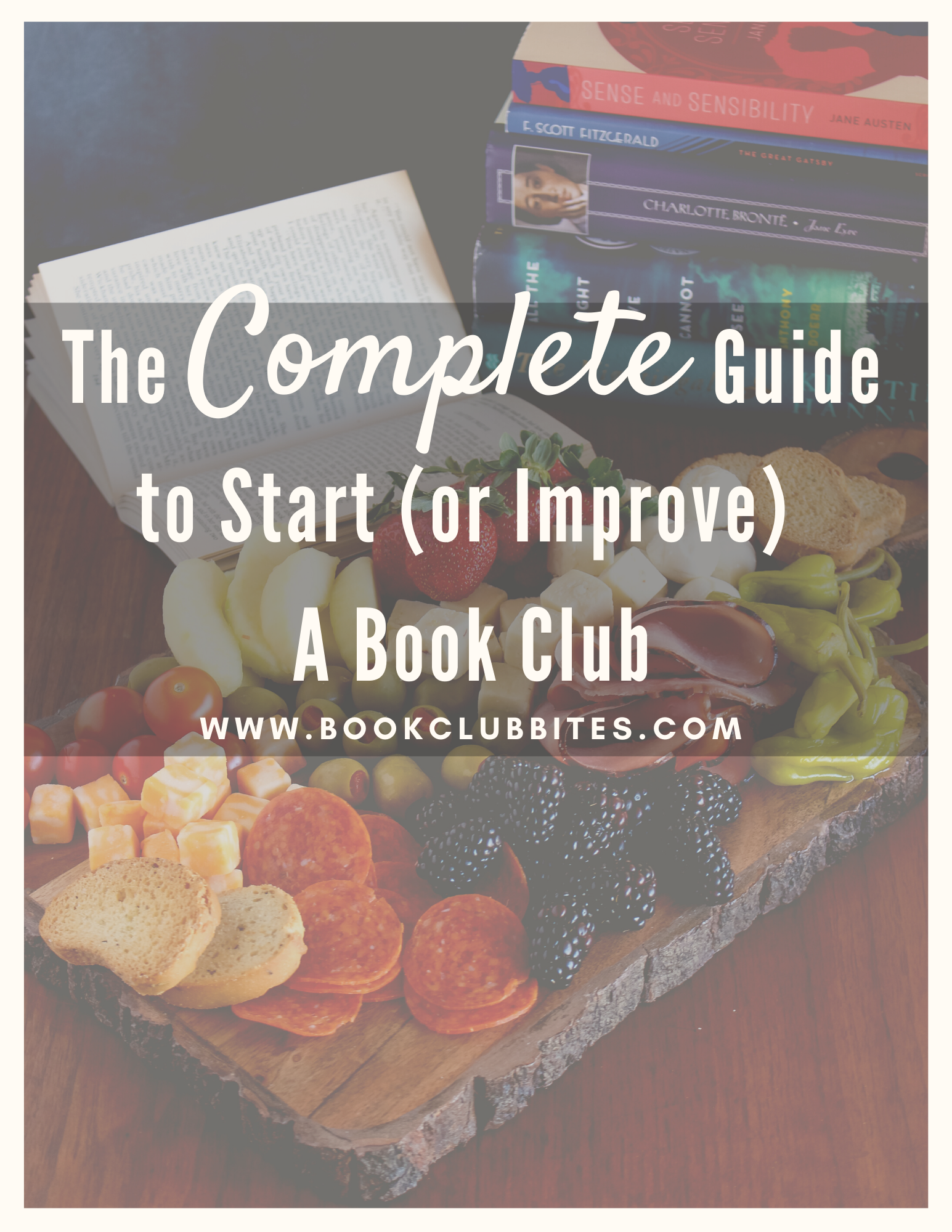 The Complete Guide to Start (or Improve) a Book Club