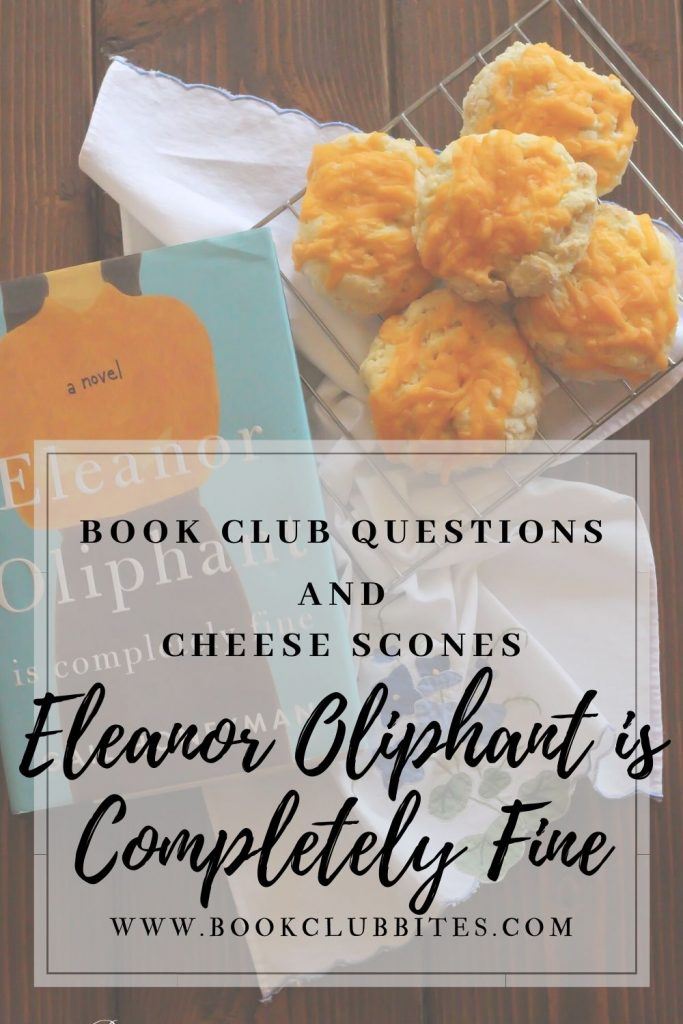 Eleanor Oliphant is Completely Fine Book Club Questions and Recipe