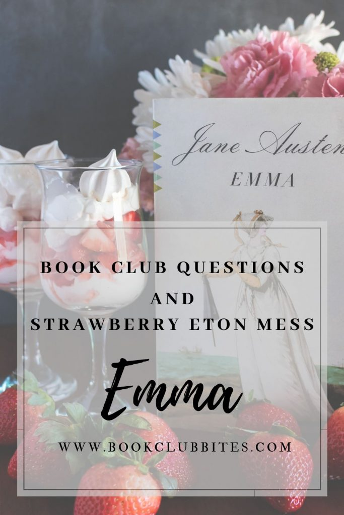 Emma Book Club Questions and Strawberry Eton Mess