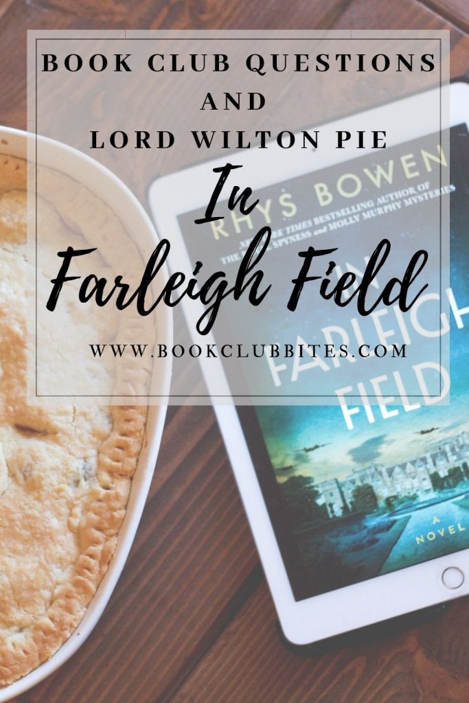 In Farleigh Field Book Club Questions and Recipe