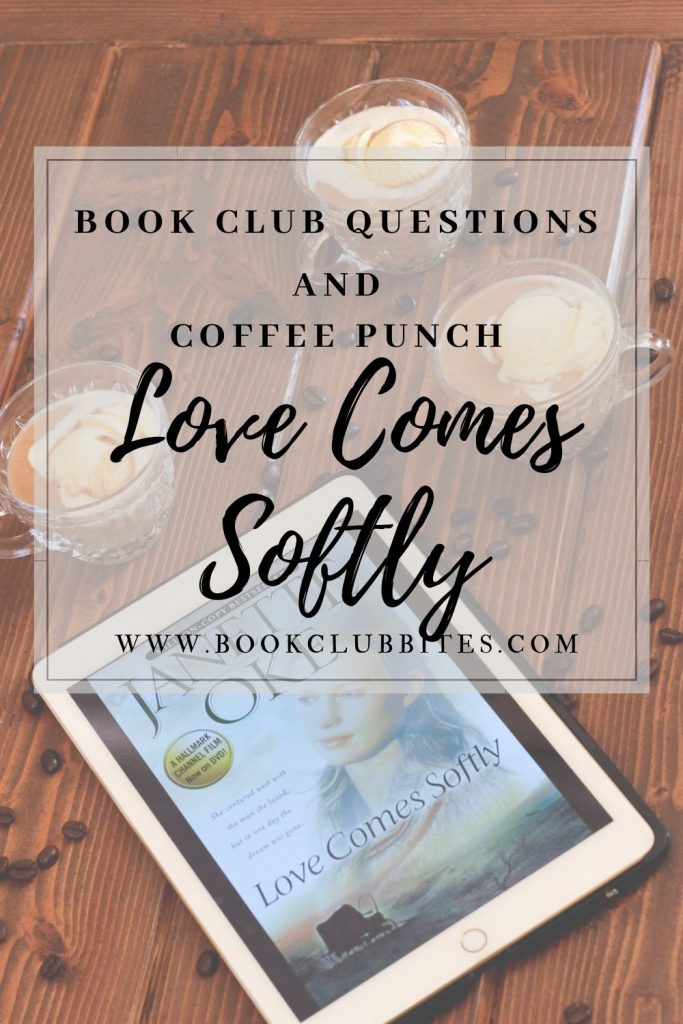 Love Comes Softly Book Club Questions and Recipe
