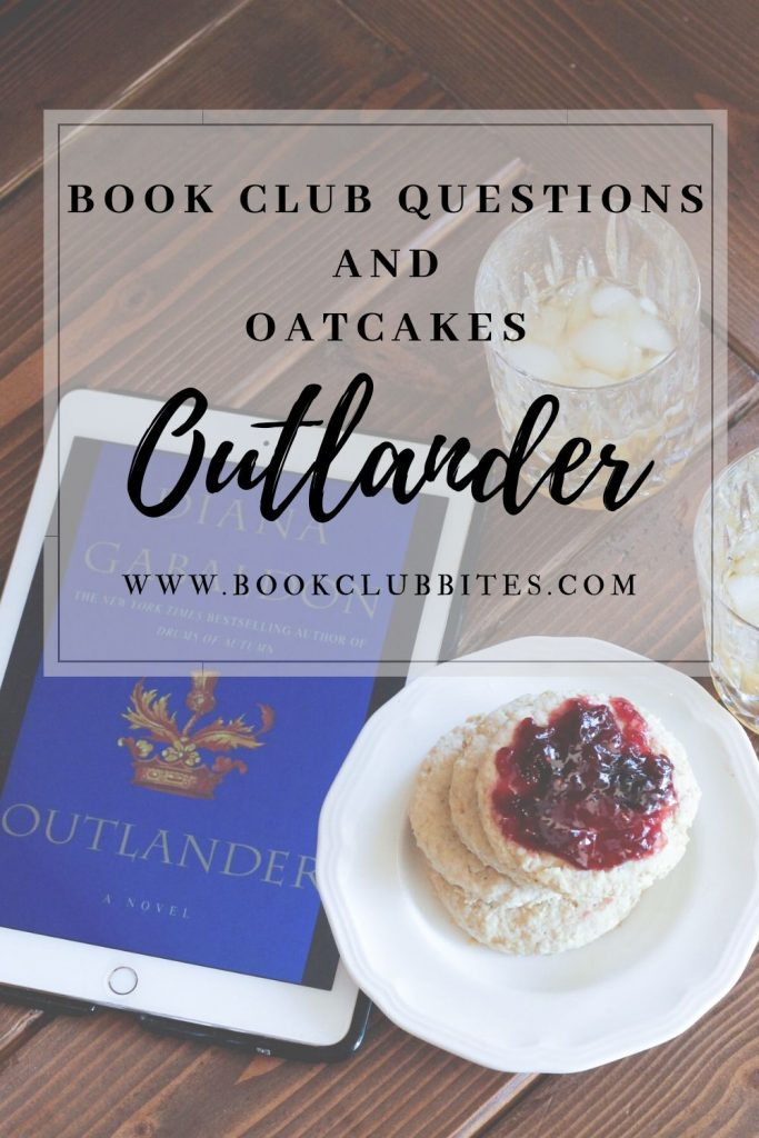 Outlander Book Club Questions and Recipe
