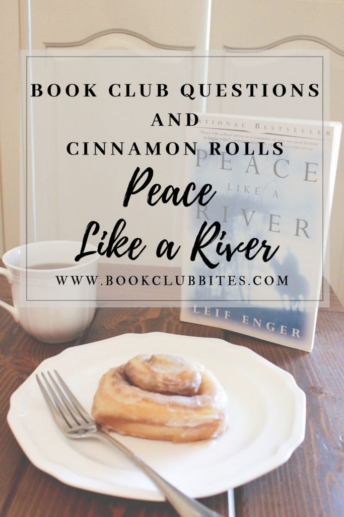 Peace Like a River Book Club Questions and Recipe