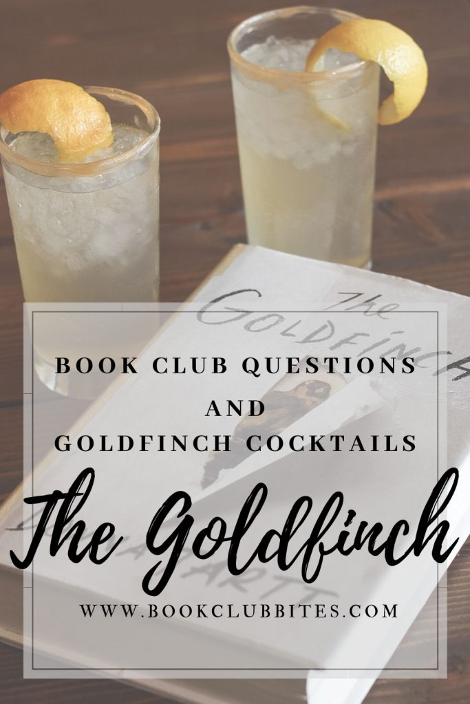 The Goldfinch Book Club Questions and Recipe