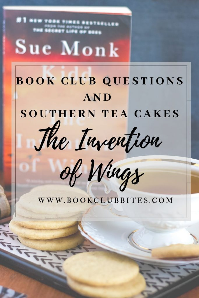 The Invention of Wings Book Club Questions and Recipe