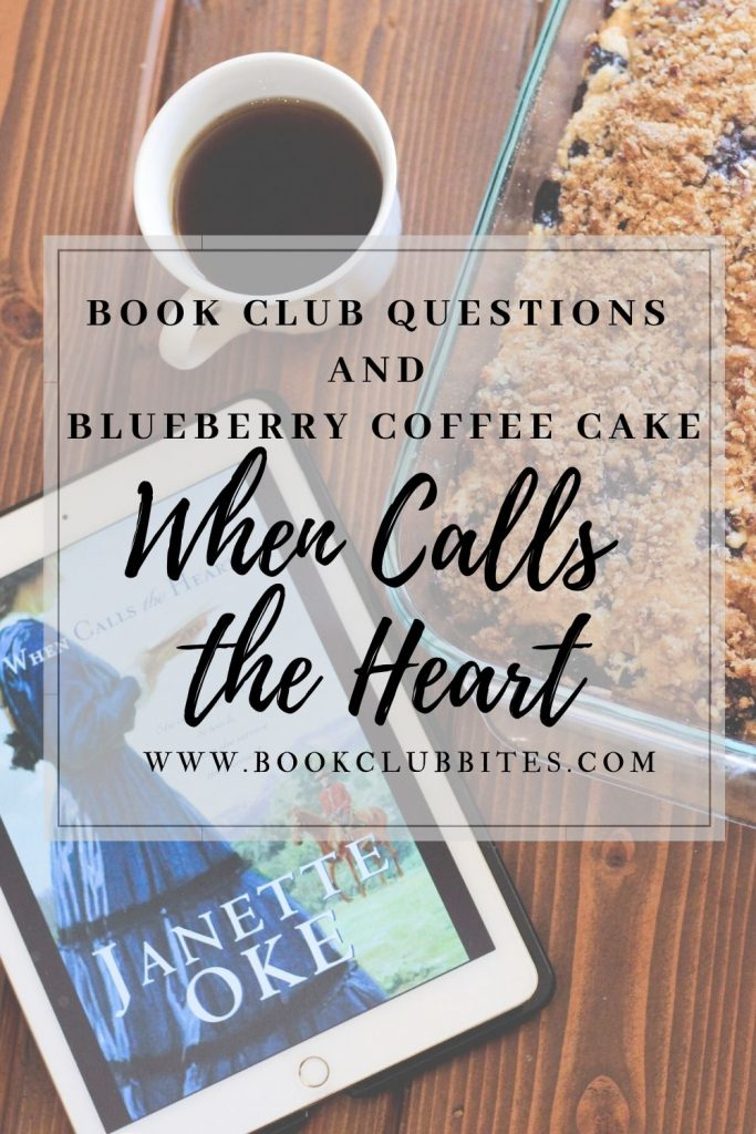 When Calls the Heart Book Club Questions and Recipe
