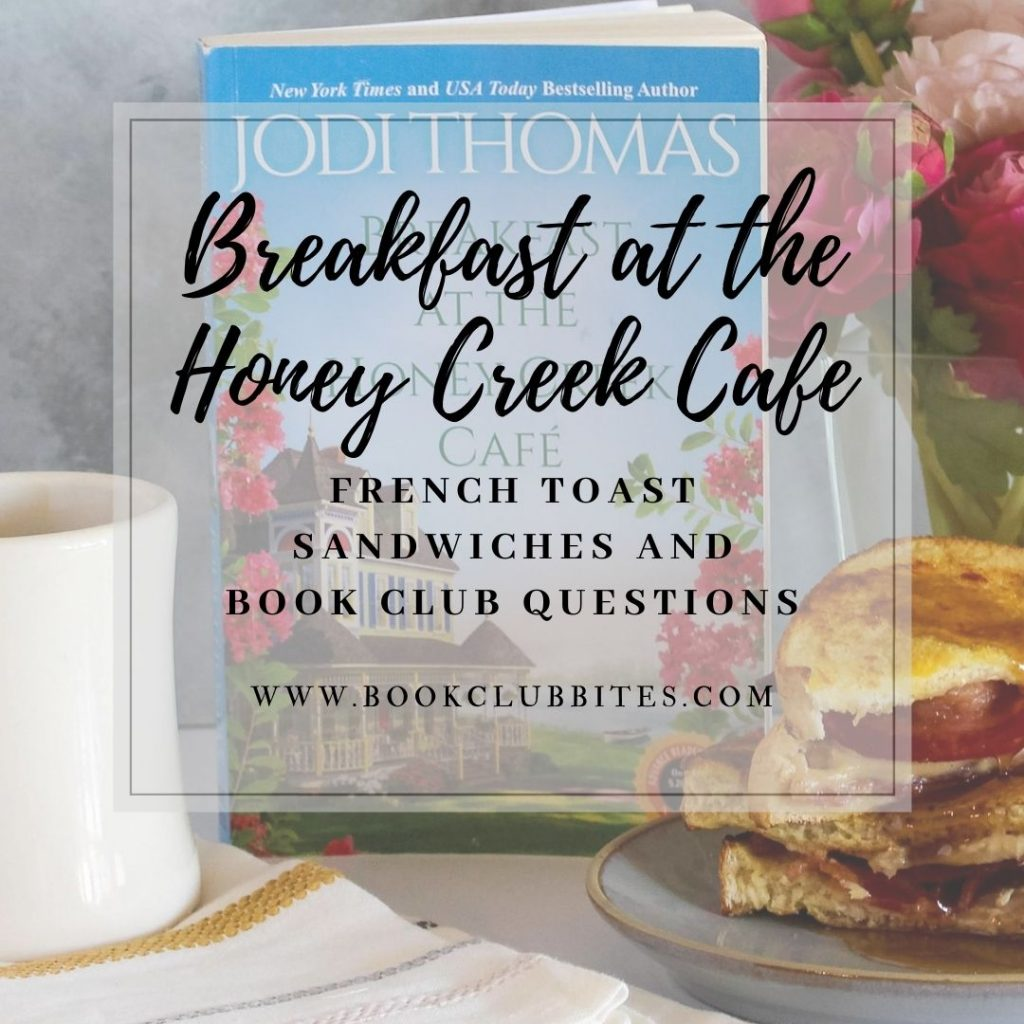 Breakfast at the Honey Creek Cafe Book Club Questions and Recipe