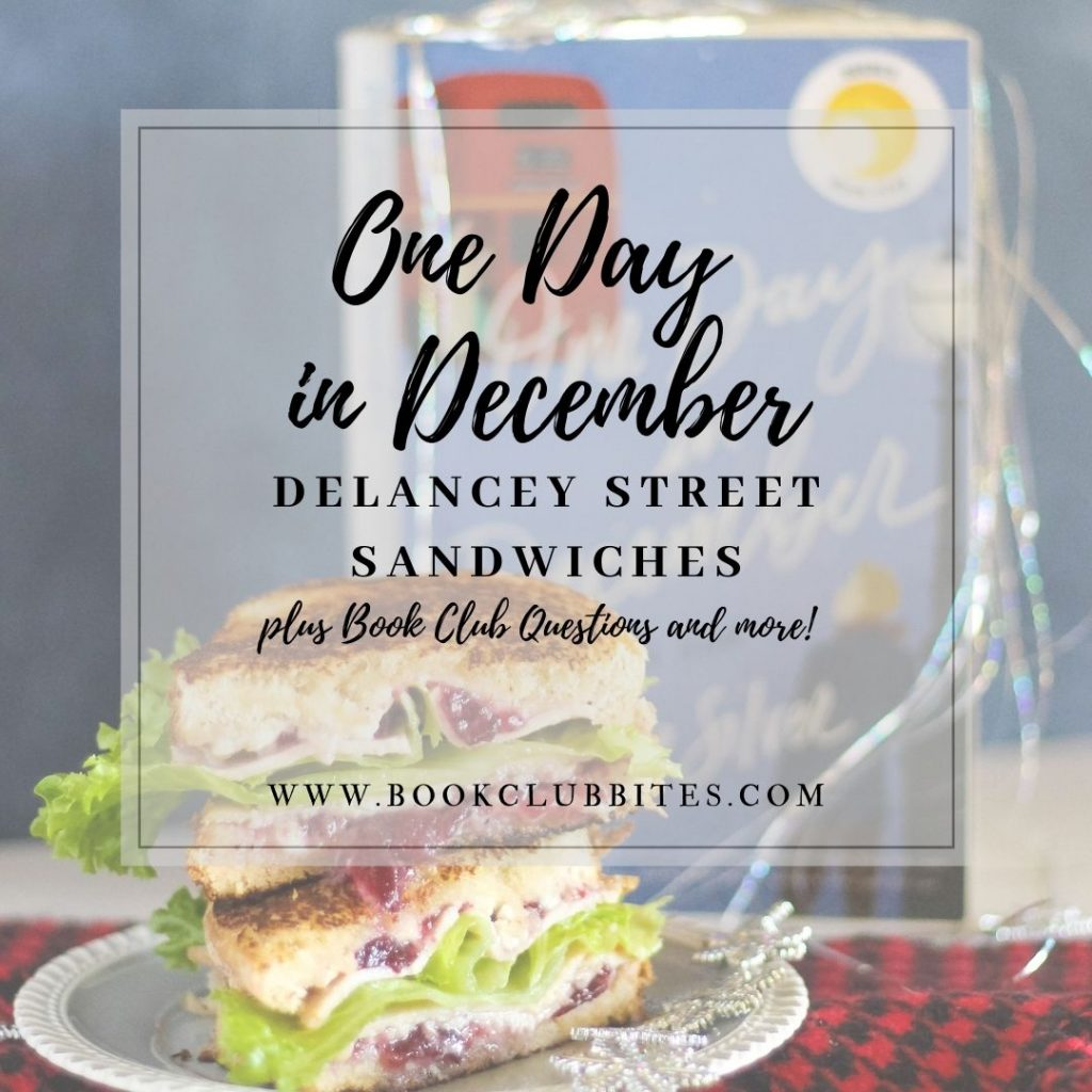 One Day in December Book Club Questions and Recipe