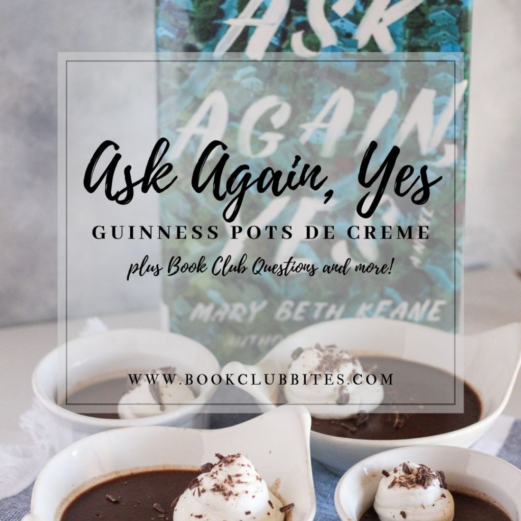 Ask Again Yes Book Club Questions and Recipe