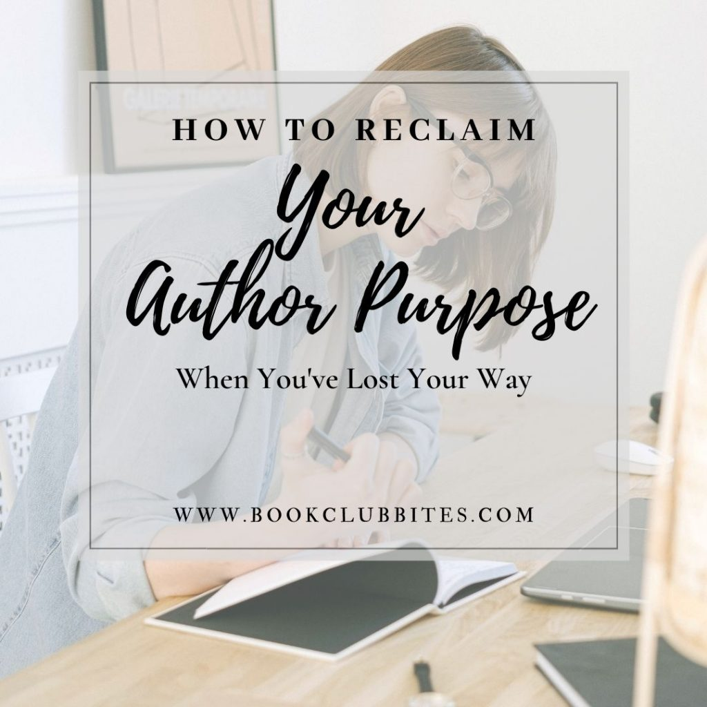 How to Reclaim Your Author Purpose