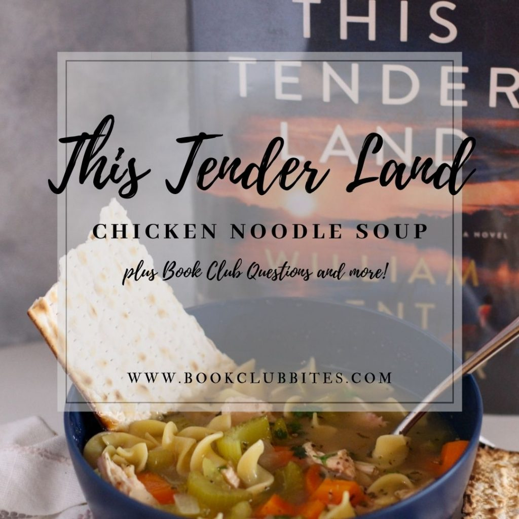 This Tender Land Book Club Questions and Recipe