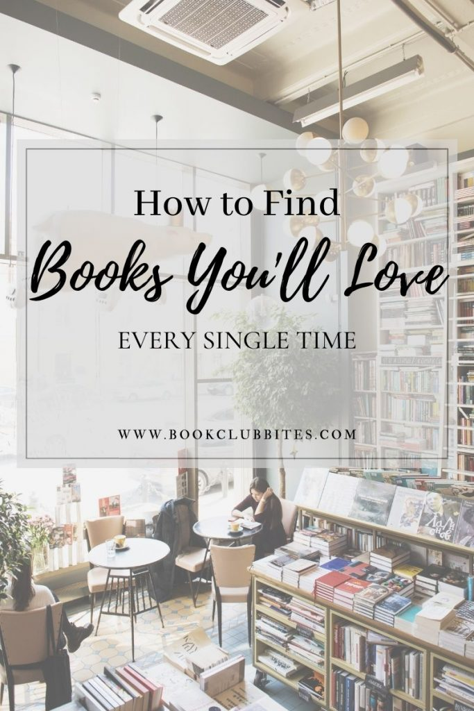 How to Find Books You Will Love Every Single Time