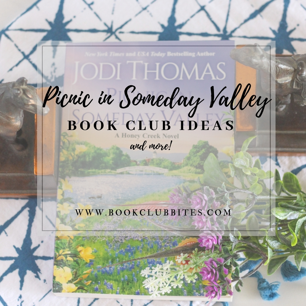 Picnic in Someday Valley Book Club Questions and Recipe