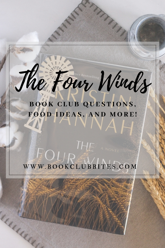 The Four Winds Book Club Questions and Food Ideas