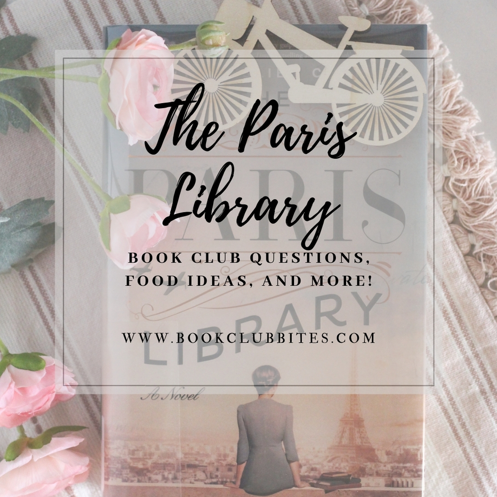 The Paris Library Book Club Questions and Food Ideas